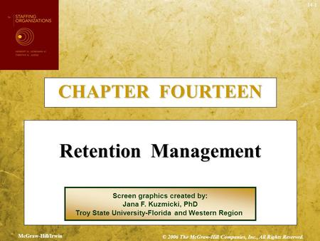 Retention Management CHAPTER FOURTEEN Screen graphics created by: