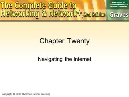 Chapter Twenty Navigating the Internet. Objectives To learn about the history of the Internet To examine the infrastructure of our electronic world To.