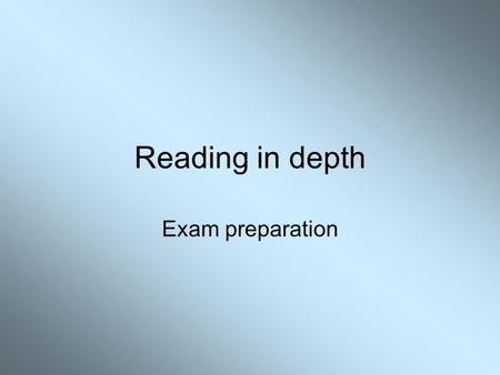 Reading in depth Exam preparation The Breadwinner This unit will help you to: Understand and interpret the detail of a text Use detail from the text.