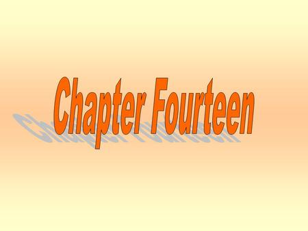 Chapter Fourteen Chapter Fourteen.
