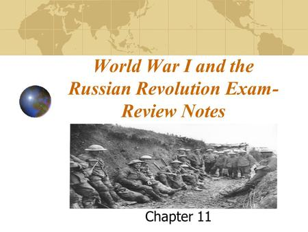 World War I and the Russian Revolution Exam- Review Notes Chapter 11.