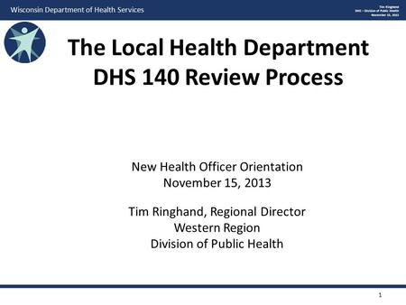 The Local Health Department DHS 140 Review Process