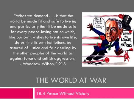 The world at war 18.4 Peace Without Victory