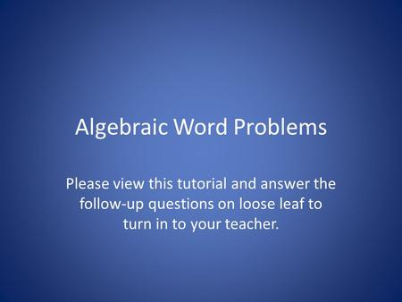 Algebraic Word Problems