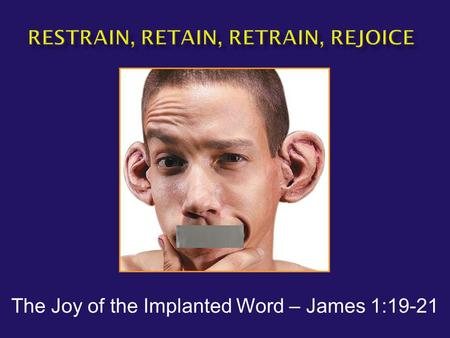 "The Joy of the Implanted Word – James 1:19-21.  James1:19-21 ""This you know, my beloved brethren. But everyone must be quick to hear, slow to speak and."