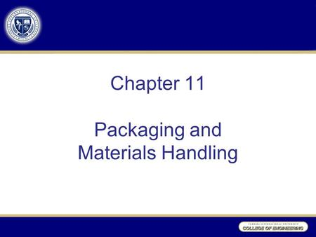 Chapter 11 Packaging and Materials Handling