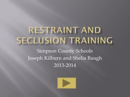Simpson County Schools Joseph Kilburn and Shelia Baugh 2013-2014.