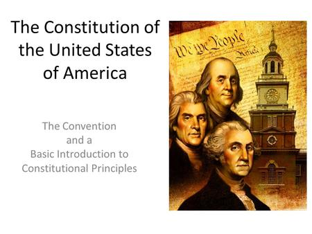 the basic principles of the constitution from a religious and political perspectives American political culture contains a number of core ideals and values not all americans share the same views, of course, but the vast majority subscribes to these general ideals, including liberty, equality, democracy, individualism, unity, and diversity political debates tend to be over how best .