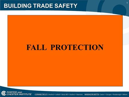 1 BUILDING TRADE SAFETY FALL PROTECTION. 2 BUILDING TRADE SAFETY Should fall protection be used here?