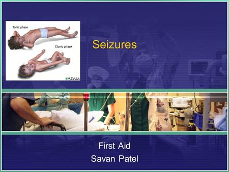 Seizures First Aid Savan Patel. A seizure can be a symptom of another health problem, such as: A rapidly increasing fever (fever seizure). An extremely.