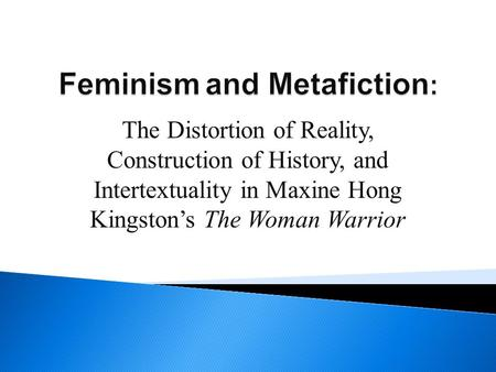 The Woman Warrior Kingston, Maxine Hong - Essay
