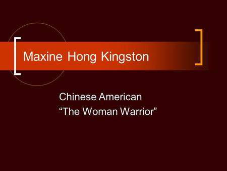 "Chinese American ""The Woman Warrior"""