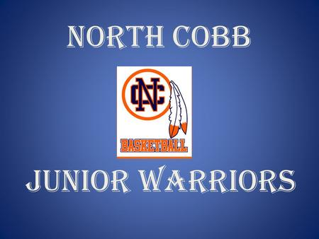 NORTH COBB JUNIOR WARRIORS.