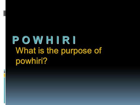 What is the purpose of powhiri?