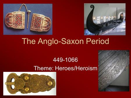 a comparison between greek and anglo saxon heroes In terms of anglo-saxon culture it is the difference and impact one beowulf is a hero in many senses of the word anglo-saxon people celebrated his story.