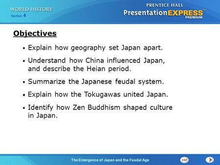Objectives Explain how geography set Japan apart.