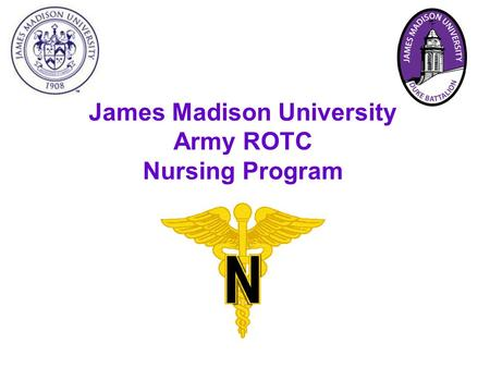James Madison University Army ROTC Nursing Program.