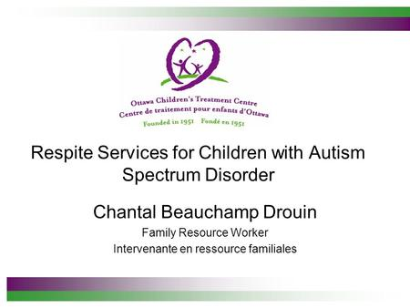 Respite Services for Children with Autism Spectrum Disorder