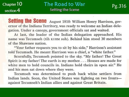 The Road to War Setting the Scene Chapter 10 section 4 Pg.316.