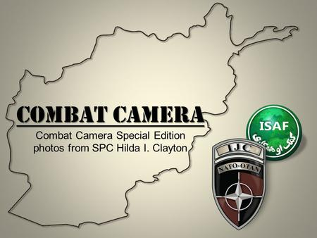 Combat Camera Combat Camera Special Edition photos from SPC Hilda I. Clayton.