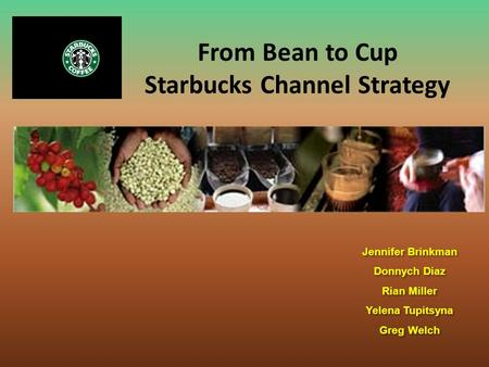 Starbucks Channel Strategy