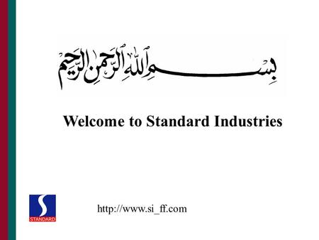 Welcome to Standard Industries.