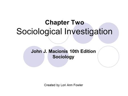 Chapter Two Sociological Investigation