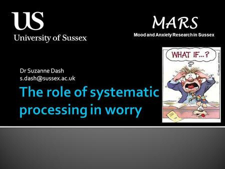 Dr Suzanne Dash MARS Mood and Anxiety Research in Sussex.