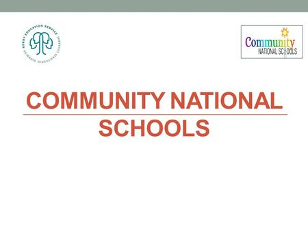 COMMUNITY NATIONAL SCHOOLS. Community National Schools.