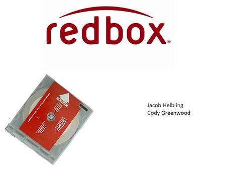 Jacob Helbling Cody Greenwood. Brand Attributes Convenient. The redbox network extends nationwide with more than 27,800 locations. Redbox kiosks are.