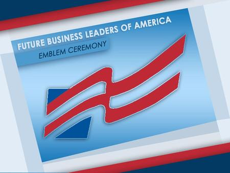 FBLA PLEDGE I solemnly promise to uphold the aims and responsibilities of the Future Business Leaders of America and,