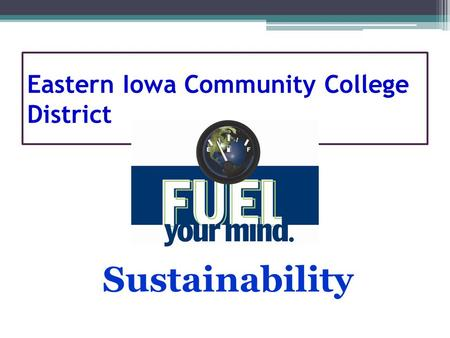 Eastern Iowa Community College District Sustainability.