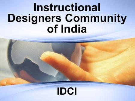 Instructional Designers Community of India IDCI.