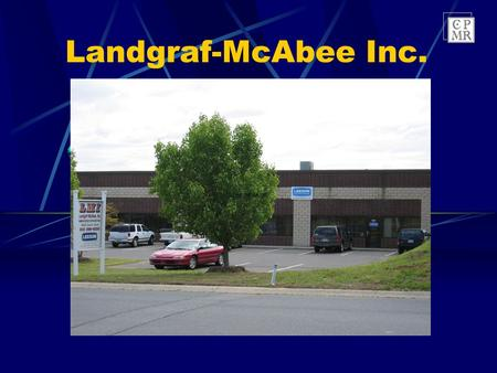 Landgraf-McAbee Inc. Landgraf-McAbee Inc. is owned and operated by Doug Landgraf, CPMR and Steve McAbee, CPMR. Founded in 1997, we are the fastest growing.