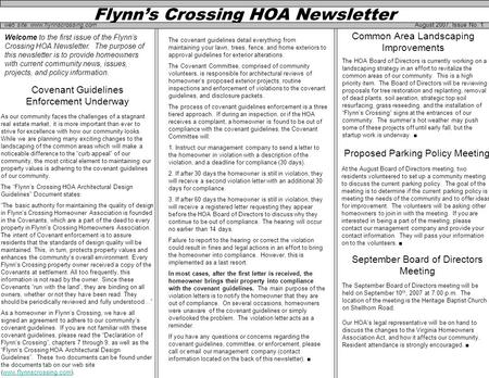 Flynn's Crossing HOA Newsletter August 2007, Issue No. 1 Welcome to the first issue of the Flynn's Crossing HOA Newsletter. The purpose of this newsletter.