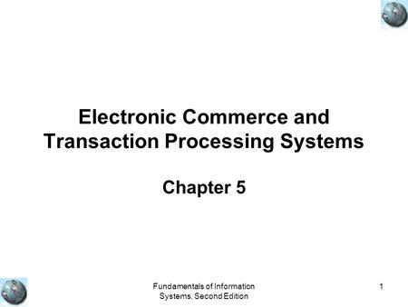 Electronic Commerce and Transaction Processing Systems