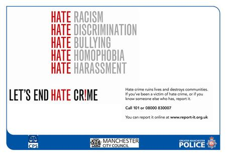 "Hate incident (non crime) ""Any non-crime incident which is perceived by the victim or any other person to be motivated by hostility or prejudice based."