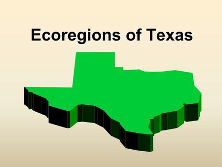 Ecoregions of Texas. What Is An Ecoregion? Ecoregion - a major ecosystem with distinctive geography, characteristic plants and animals, ecosystems, and.