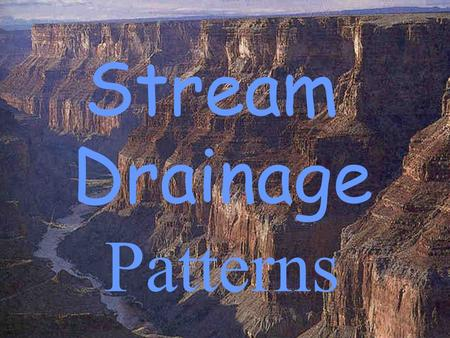 Stream Drainage Patterns.