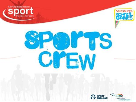What is the Sports Crew? The 'Sports Crew' is a group of young people who are committed to providing sporting opportunities for children within their.