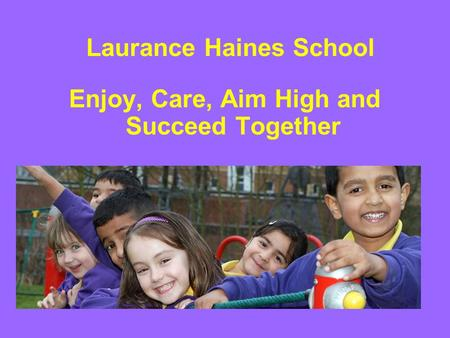 Laurance Haines School