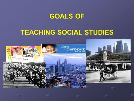 TEACHING SOCIAL STUDIES