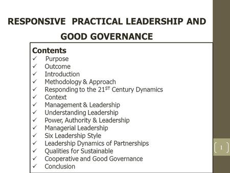 RESPONSIVE PRACTICAL <strong>LEADERSHIP</strong> AND GOOD GOVERNANCE