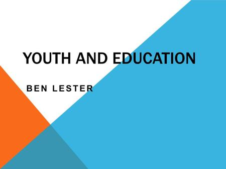 "YOUTH AND EDUCATION BEN LESTER. AIMS A manual for teachers issued in Nazi Germany said ""The Chief purpose of the school is to train human beings that."