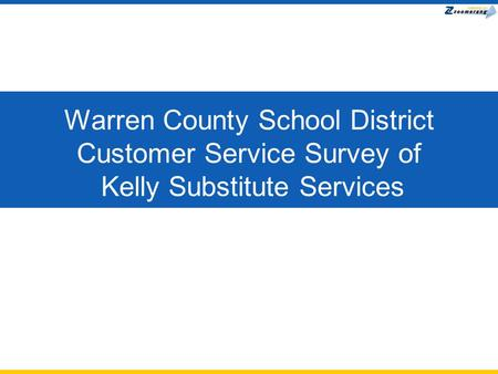 Warren County School District Customer Service Survey of Kelly Substitute Services.