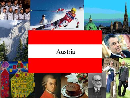 Austria. Austrian Cultural Aspects Characteristics and Values, Behavior, Business, Eating and Drinking by Linda Bohatsch, Magdalena Leder and Nina Rauscher.