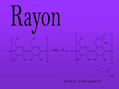 Emily L. & Meaghan O.. Rayon is technically neither an artificial fibre or a natural fibre. It is derived from cellulose which is a natural product but.
