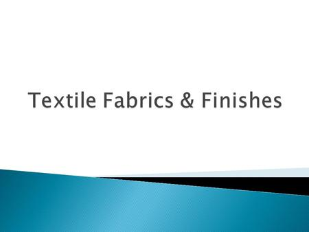 Textile Fabrics & Finishes