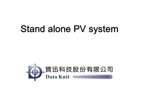stand alone pv systems essay No part of this book may be reproduced, stored in a retrieval system, or  transmitted in  elaborate on designing pv systems, for both off-grid.