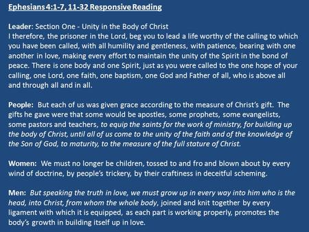 Ephesians 4:1-7, Responsive Reading